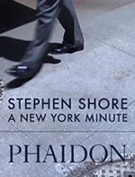 Stephen Shore A New York Minute Phaidon